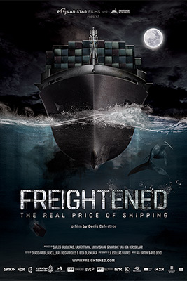 Films for Transparency - FREIGTHENED: THE REAL PRICE OF SHIPPING